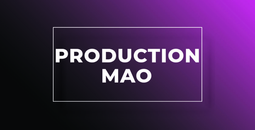 Formation Production MAO