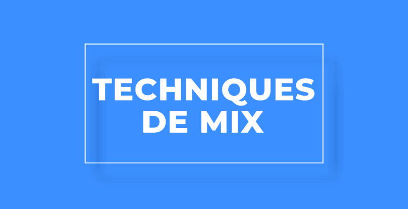 Formation Techniques de mix
