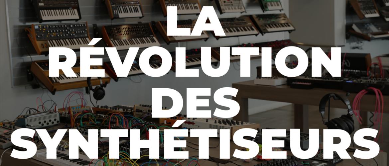 La révolution des synthétiseurs