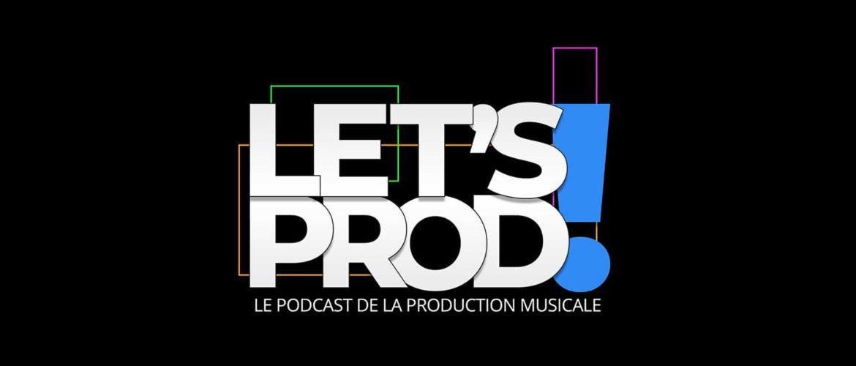 Le podcast de la production musicale